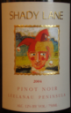 Shady Lane Pinot Noir 2004