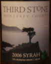 Third Stone Monterey County Syrah 2006