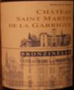 Chateau Saint Martin de la Garrigue Bronzinelle 2004