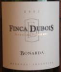 Finca Dubois Bonarda 2005