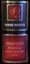 Terre Nuove Primitivo Puglia 2006