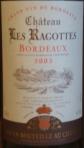 Chateau Les Ragottes Bordeaux 2005