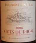 Beaumont des Gras Cotes du Rhone 2006