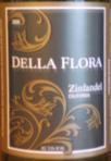 Della Flora Zinfandel 2006